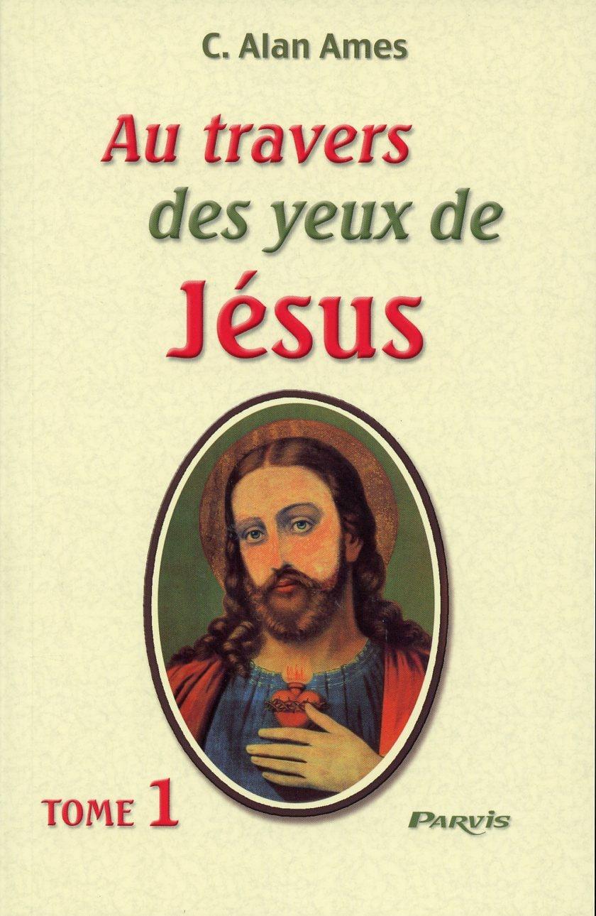 Livre Au travers des yeux de Jésus